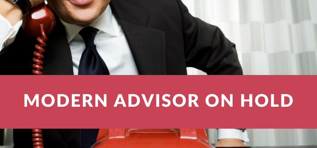 Modern advisor on hold